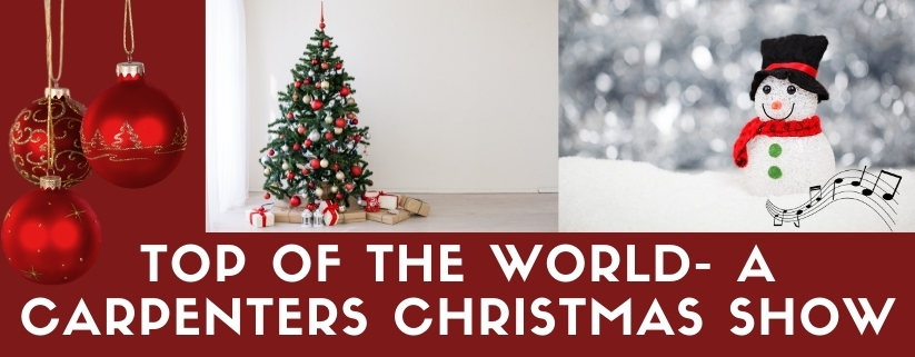 Top of the World- A Carpenters Christmas Show
